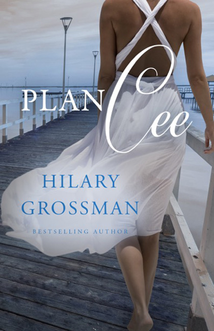 Plan Cee by Hilary Grossman