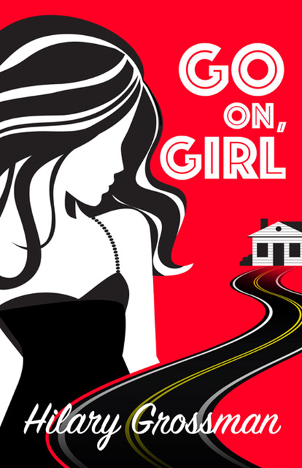 Go On Girl by Hilary Grossman